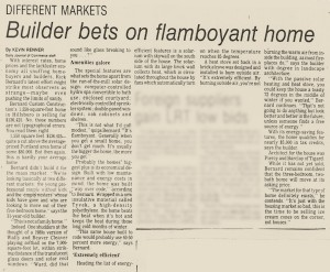 Daily Journal of Commerce - Builder Bets on Flamboyant Home - ft Rick Bernard of Bernard Custom Homes - April 1992.