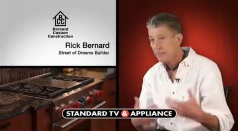 Rick Bernard of Bernard Custom Homes, television ad for Standard TV and Appliance, Street of Dreams 2012.